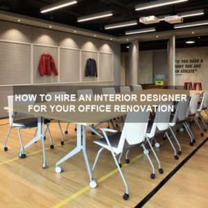 how to hire an interior designer for your office renovation